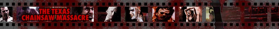 The Texas Chainsaw Massacre Horror Movie Tribute Site